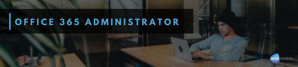 Office 365 Administrator