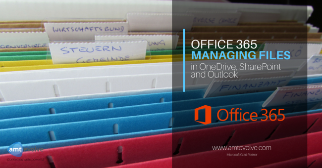 Managing Files in Office 365