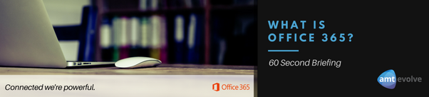 60 Second Briefing: What Is Office 365?
